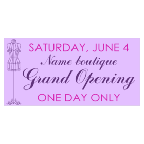 vinyl banner for boutique grand opening with mannequin graphic