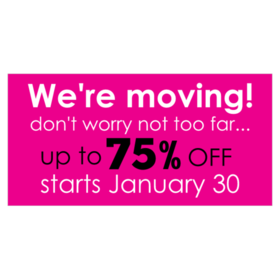 We Re Moving But Not Too Far Vinyl Banner